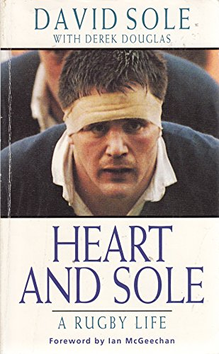 9780747243175: Heart and Sole: Rugby Life