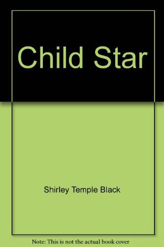 9780747243519: Child Star