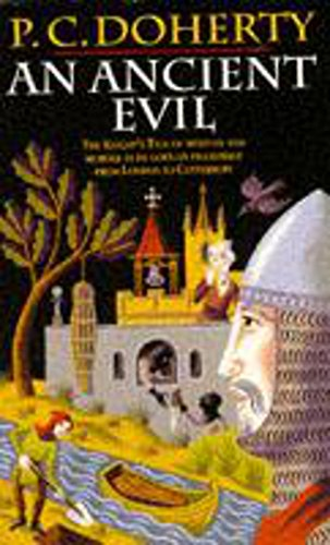 An Ancient Evil (Canterbury Tales Mysteries 1): Paul Doherty