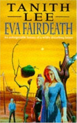 9780747243830: Eva Fairdeath