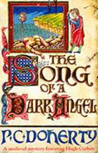 The Song of a Dark Angel (A Medieval Mystery Featuring Hugh Corbett)