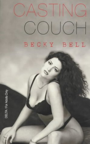 The Casting Couch (Delta): Bell, Becky