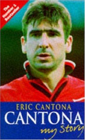 9780747244691: Cantona: My Story