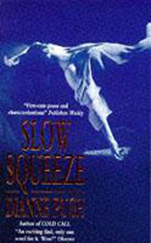 Slow Squeeze: Dianne Pugh