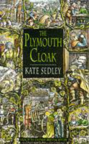 9780747244868: The Plymouth Cloak (A Roger the Chapman Medieval Mystery)