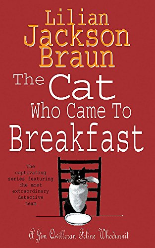 9780747245131: The Cat Who Came to Breakfast (the Cat Who... Mysteries, Book 16): An enchanting feline whodunit for cat lovers everywhere (Jim Qwilleran Feline Whodunnit)