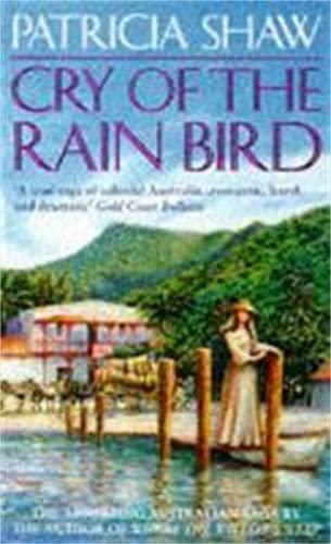 9780747245254: Cry of the Rain Bird