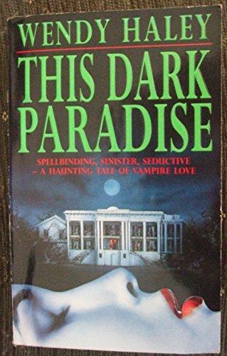 9780747245698: This Dark Paradise