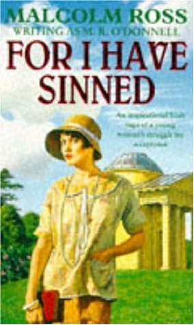 For I Have Sinned: Malcolm Ross