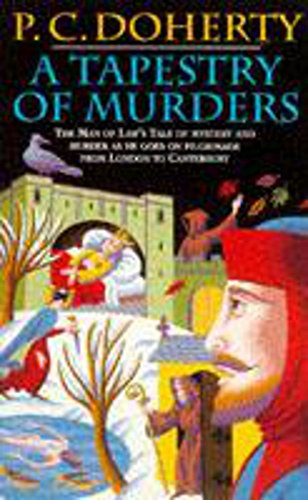 9780747245889: A Tapestry of Murders (Canterbury Tales Mysteries, Book 2): Terror and intrigue in medieval England