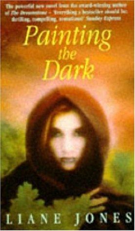 Painting the Dark: Liane Jones