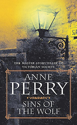 Sins of the Wolf (William Monk Mystery,: Perry, Anne