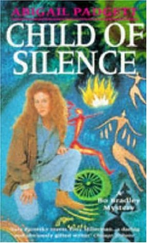 9780747246497: Child of Silence (Bo Bradley Mysteries)