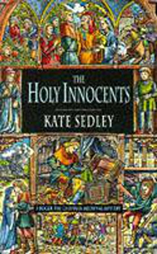9780747246657: The Holy Innocents (A Roger the Chapman medieval mystery)
