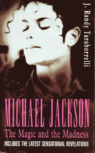 9780747246787: Michael Jackson: The Magic and the Madness