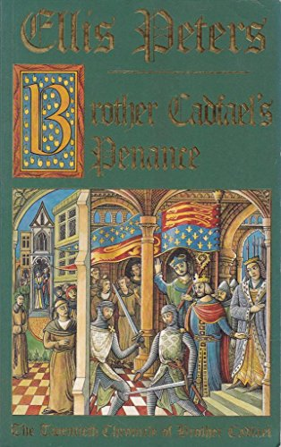 9780747246985: Brother Cadfael's Penance: The Twentieth Chronicle of Brother Cadfael