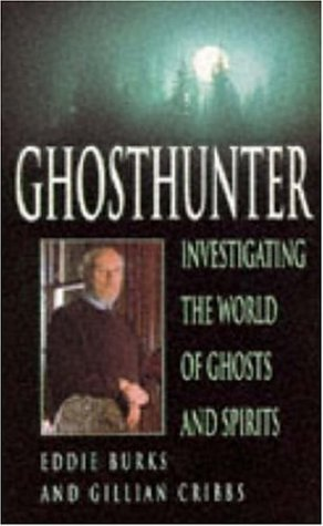 9780747247173: Ghosthunter: Investigating the World of Ghosts and Spirits