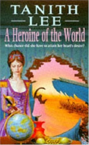 9780747247487: A Heroine Of The World