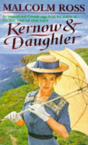 Kernow and Daughter: Ross, Malcolm