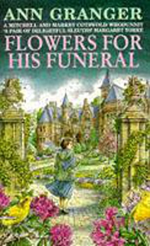 9780747247708: Flowers for His Funeral (A Mitchell & Markby Cotswold Whodunnit)