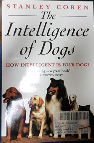 The Intelligence of Dogs (0747247846) by STANLEY COREN