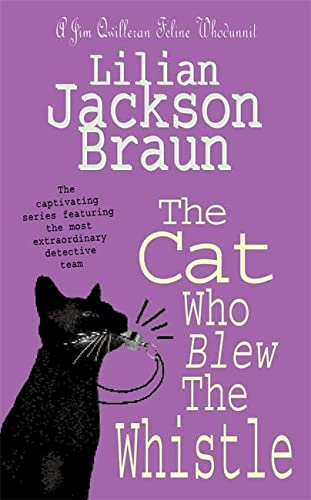9780747248156: The Cat Who Blew the Whistle (The Cat Who... Mysteries, Book 17): A delightfully cosy feline mystery for cat lovers everywhere