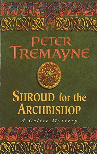 9780747248484: Shroud for the Archbishop (Sister Fidelma)