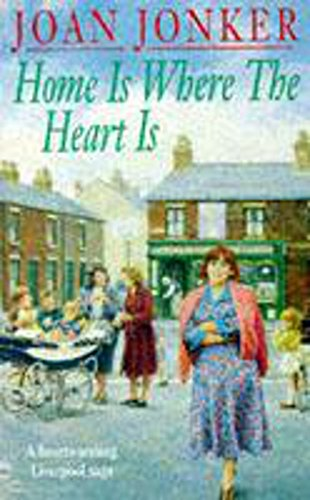 Home Is Where the Heart Is: Jonker, Joan