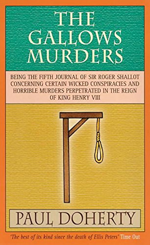 9780747249283: The Gallows Murders (Tudor Whodunnits Featuring Roger Shallot)