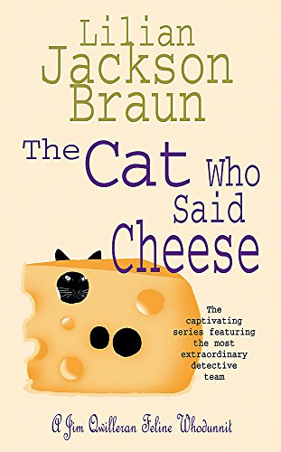 9780747249443: The Cat Who Said Cheese (The Cat Who... Mysteries, Book 18): A charming feline crime novel for cat lovers everywhere