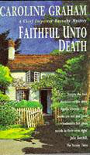 9780747249702: Faithful Unto Death (Misomer Murders - Featuring Inspector Barnaby)
