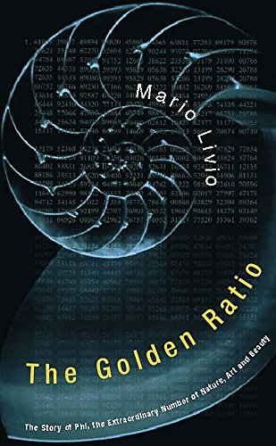 9780747249870: The Golden Ratio - the Story of Phi, the Extraordinary Number of Nature, Art and Beauty