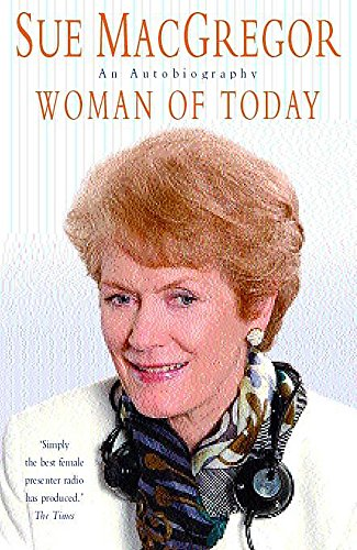 9780747249894: Woman of Today