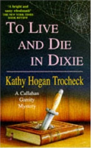 9780747250210: To Live and Die in Dixie