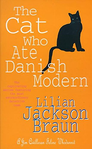 9780747250357: The Cat Who Ate Danish Modern (the Cat Who... Mysteries, Book 2): A captivating feline mystery for cat lovers everywhere (Jim Qwilleran Feline Whodunnit)