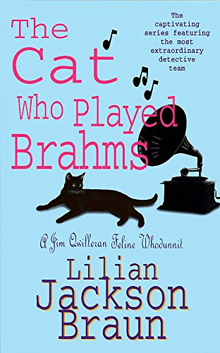 9780747250364: The Cat Who Played Brahms (The Cat Who... Mysteries, Book 5): A charming feline whodunit for cat lovers everywhere (Jim Qwilleran Feline Whodunnit)