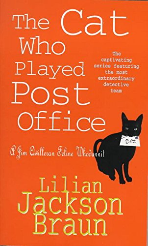 9780747250371: The Cat Who Played Post Office (Jim Qwilleran Feline Whodunnit)
