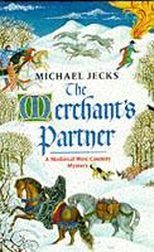 The Merchant's Partner (A Medieval West Country Mystery): Jecks, Michael