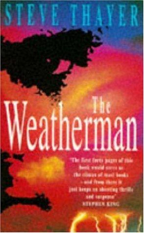 9780747250838: The Weatherman