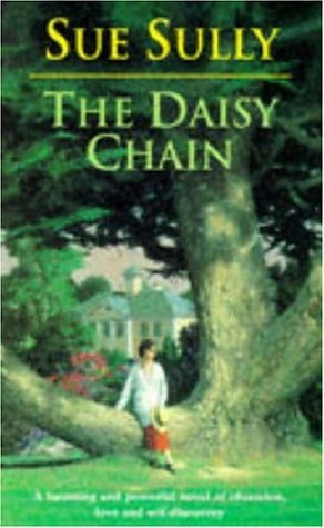 The Daisy Chain: Sully, Sue