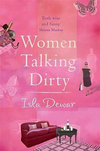 9780747251132: Women Talking Dirty