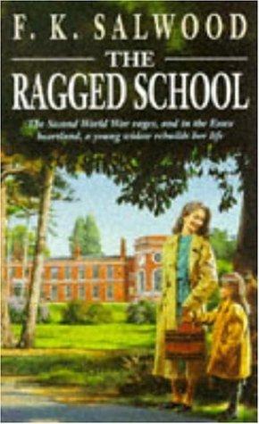 9780747251385: The Ragged School