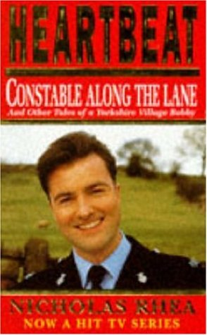 9780747251590: Heartbeat: Constable Along The Lane