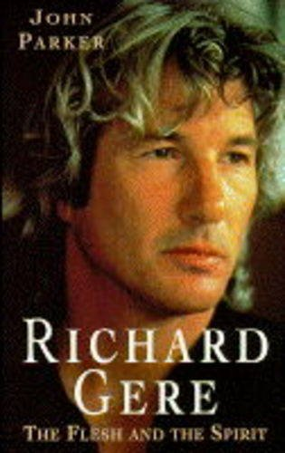 9780747251613: Richard Gere: The Flesh and the Spirit