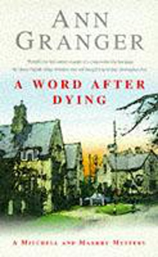 9780747251873: A Word After Dying (A Mitchell & Markby Village Whodunnit)