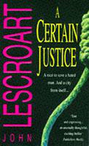 9780747251934: A Certain Justice