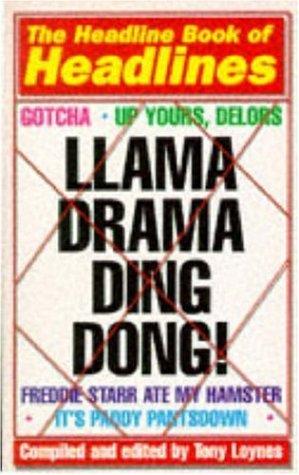 9780747252177: Llama Drama Ding Dong!: Headline Book of Headlines