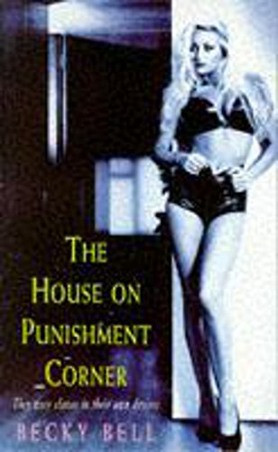 The House on Punishment Corner: Bell, Becky