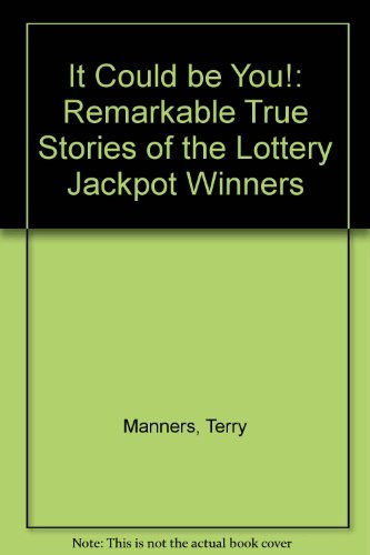 9780747252504: It Could be You!: Remarkable True Stories of the Lottery Jackpot Winners