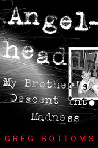 9780747252726: Angelhead: My Brother's Descent into Madness